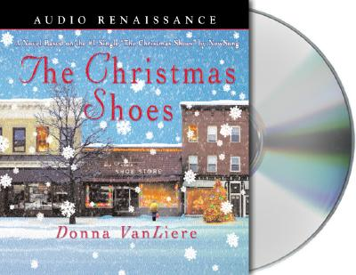 The Christmas Shoes (Christmas Hope Series #1), Donna VanLiere