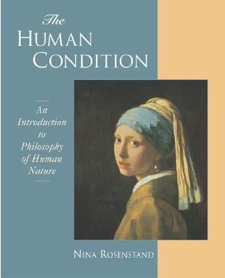 Image for The Human Condition: An Introduction to the Philosophy of Human Nature
