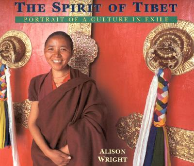 Image for SPIRIT OF TIBET, THE PORTRAIT OF A CULTURE OF EXILE