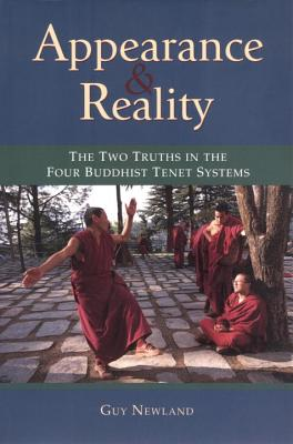 Image for Appearance and Reality: The Two Truths in the Four Buddhist Tenet Systems