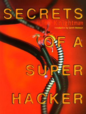 Secrets of a Super Hacker, Knightmare