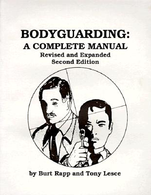 Image for Bodyguarding: A Complete Manual
