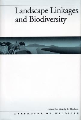 Landscape Linkages and Biodiversity, Defenders of Wildlife