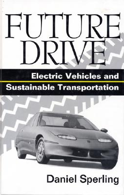 Image for Future Drive: Electric Vehicles And Sustainable Transportation