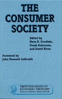 Image for The Consumer Society (Volume 2) (Frontier Issues in Economic Thought)