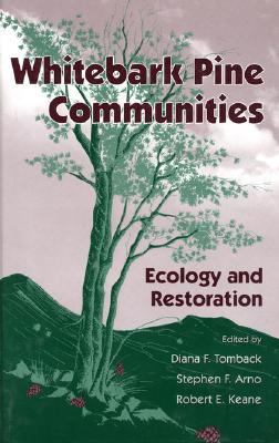 Image for Whitebark Pine Communities: Ecology And Restoration