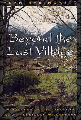 Image for BEYOND THE LAST VILLAGE: A JOURNEY OF DI