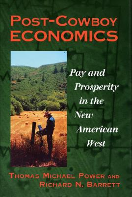 Image for Post-Cowboy Economics: Pay And Prosperity In The New American West