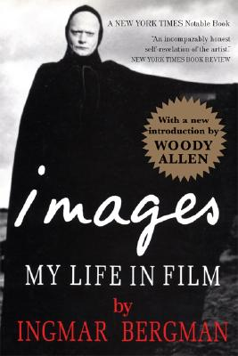 Image for Images : My Life in Film