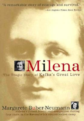 Milena: The Tragic Story of Kafka's Great Love, Buber-Neumann, Margarete