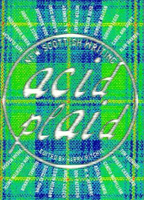Image for ACID PLAID : NEW SCOTTISH WRITING