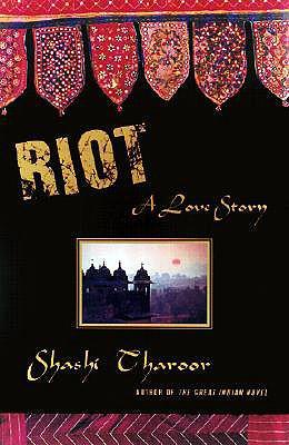 Riot: A Love Story, Tharoor, Shashi