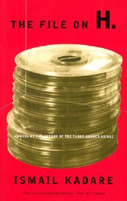 The File On H.: A Novel, Kadare, Ismail