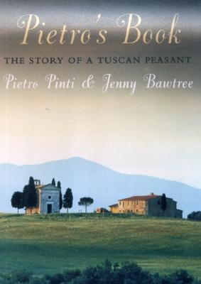 Image for Pietro's Book: The Story of a Tuscan Peasant