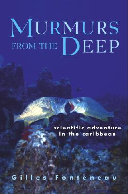 Image for Murmurs from the Deep: Scientific Adventures in the Caribbean