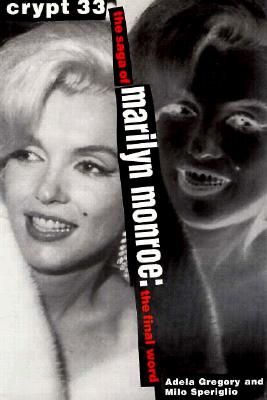 Image for Crypt 33: The Saga of Marilyn Monroe - The Final Word