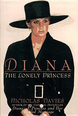 Image for Diana: The Lonely Princess