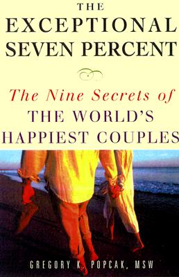 Image for The Exceptional Seven Percent: The Nine Secrets of the World's Happiest Couples