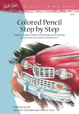 COLORED PENCIL STEP BY STEP, AVERILL, PAT