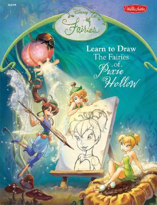 Disney Fairies: Learn to Draw the Fairies of Pixie Hollow (Disney Magic Artist Learn to Draw Books)
