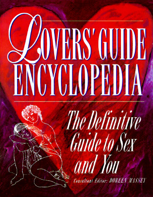Image for Lover's Guide Encyclopedia: The Definitive Guide to Sex and You