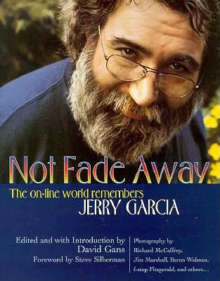 Image for Not Fade Away: The Online World Remembers Jerry Garcia