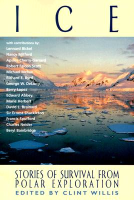 Image for Ice: Stories of Survival from Polar Exploration (Adrenaline)