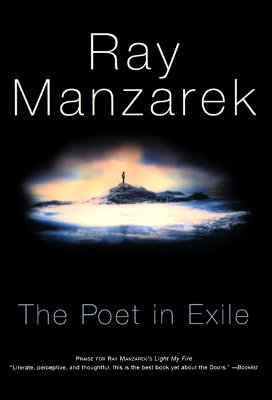 The Poet in Exile, Manzarek, Ray