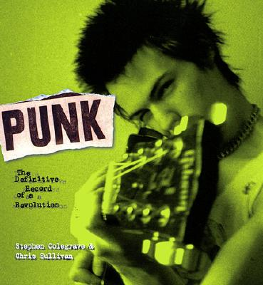 Image for Punk: The Definitive Record of a Revolution