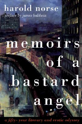 Image for Memoirs of a Bastard Angel: A Fifty-Year Literary and Erotic Odyssey