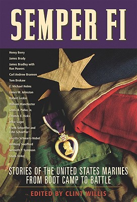 Semper Fi: Stories of the United States Marines from Boot Camp to Battle (Adrenaline)