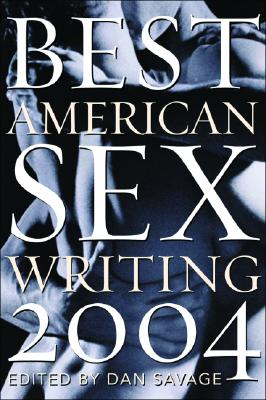 Image for The Best American Sex Writing 2004