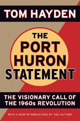 Image for Port Huron Statement: the Visionary Call of the 1960s Revolution