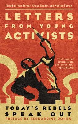 Letters from Young Activists, Chesa Boudin; Kenyon Farrow; Bernardine Dohrn