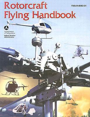 Image for Rotorcraft Flying Handbook (FAA Handbooks)