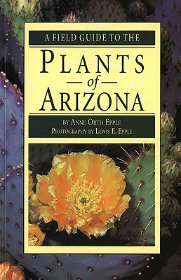 Image for Field Guide to the Plants of Arizona