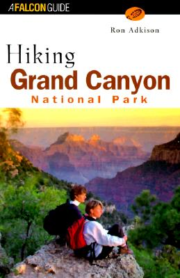 Image for Hiking Grand Canyon National Park (Regional Hiking Series)