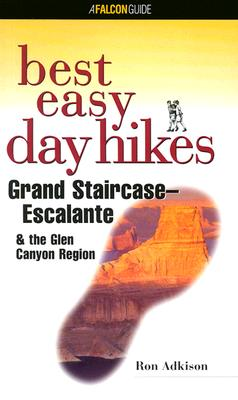 Image for Best Easy Day Hikes Grand Staircase/Escalante & the Glen Canyon Region (Best Easy Day Hikes Series)