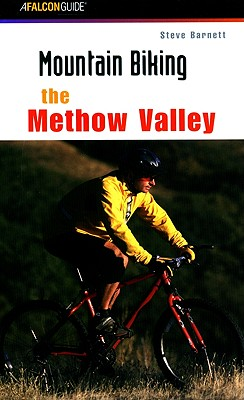Mountain Biking the Methow Valley (Regional Mountain Biking Series), Barnett, Steve