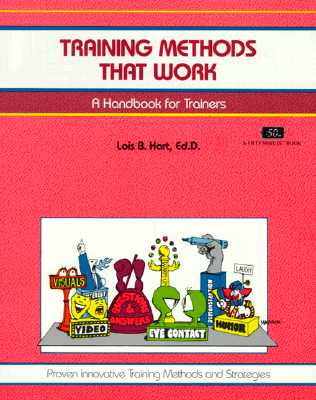 Image for Training Methods That Work A Handbook for Trainers / Proven Innovative Training Methods and Strategies