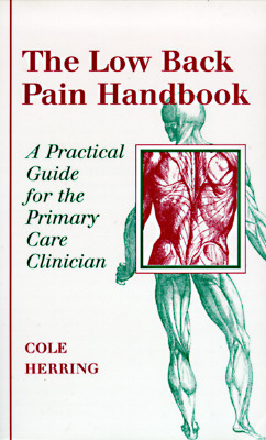 Image for The Low Back Pain Handbook: A Practical Guide for the Primary Care Clinician