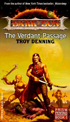 Image for The Verdant Passage (Dark Sun World: Prism Pentad, Book 1)