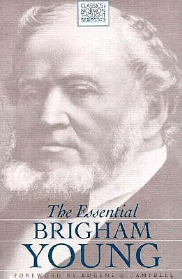 The Essential Brigham Young (Classics in Mormon Thought Series), BRIGHAM YOUNG
