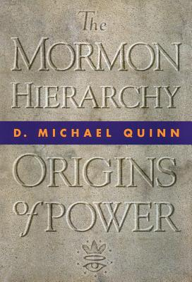 Image for The Mormon Hierarchy: Origins of Power