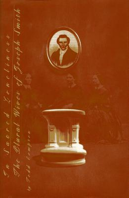 Image for In Sacred Loneliness : The Plural Wives of Joseph Smith