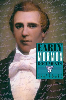 Image for Early Mormon Documents, Volume 5