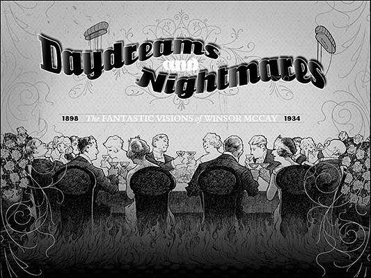 Image for Daydreams and Nightmares: The Fantastic Visions of WInsor McCay, 1898-1934