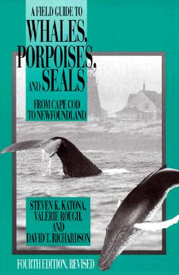 Image for Field Guide to Whales, Porpoises, and Seals from Cape Cod to Newfoundland