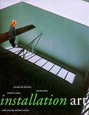 Installation Art, Nicolas De Oliveira, Nicola Oxley, Michael Petry, Michael Archer