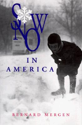 Image for Snow in America